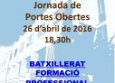 Jornada de portes obertes Batxillerat  i Cicles Formatius. 26 d'abril de 2016