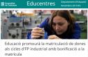 Promoció de matriculació de dones a l'FP industrial amb bonificació de matrícula